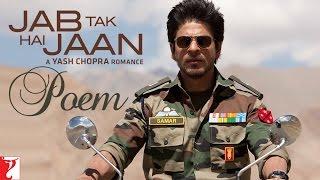 Jab Tak Hai Jaan - Poem with Opening Credits | Shah Rukh