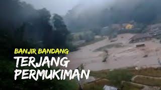 Banjir Bandang Terjang Permukiman Warga di Sekitar Aliran Sungai Cidadap