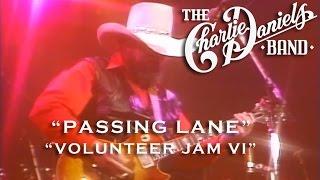 The Charlie Daniels Band - Passing Lane (Live) - Volunteer Jam VI