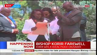 Bishop Korir Farewell:The late Bishop Korir was a renown peace crusader