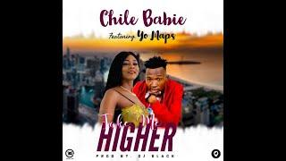 Chile Babie ft Yo Maps – Take Me Higher