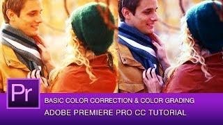 Premiere Pro Color Correction and Color Grading Tutorial   Adobe Premiere Pro CC