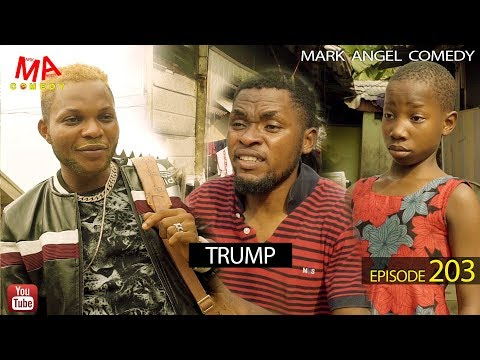 Mark Angel Comedy – TRUMP (Episode 203)