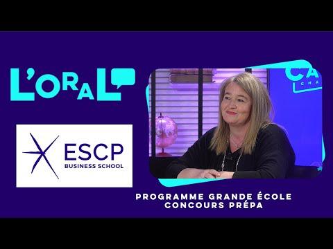 L'oral : PGE ESCP Business School