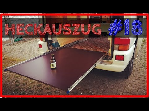 HECKAUSZUG bauen | VW T4 Camper Ausbau #19