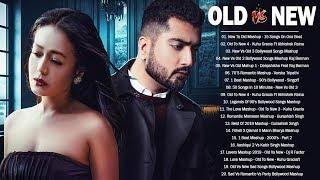 Old Vs New Bollywood Mashup Songs 2020   Hindi Songs Mashup 2020 April  90's Bollywood Songs Live 🔴