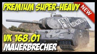 ► VK 168.01 Mauerbrecher - New Premium Super-Heavy! - World of Tanks VK 168.01 Gameplay