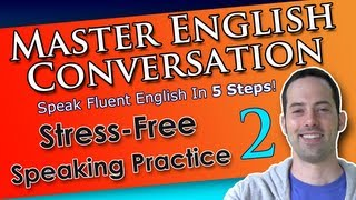Easy English Speaking Practice - 2 - Family and Reunions - Master English Conversation