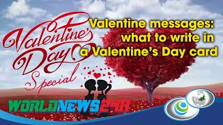 Valentine messages: what to write in a Valentine's Day card