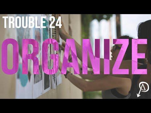 Trouble #24 - Organize: For Autonomy & Mutual Aid