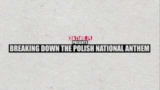 Breaking Down the Polish National Anthem – Video Explainer 🎶