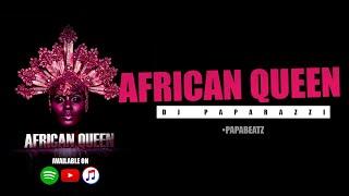 Dj Paparazzi   African Queen (Official Audio)