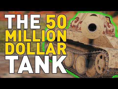 The $50 MILLION Tank in World of Tanks