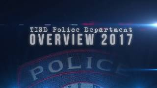 TISD Police Dept Overview