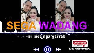 Download lagu Sega Wadang Susy Arzetty Mp3