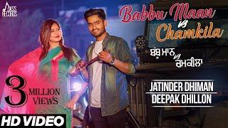 Babbu Maan Vs Chamkila  Jatinder Dhiman, Deepak Dhillon