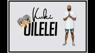 Kuki - Oilelei (Official Audio)