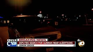 Deputies search for gunman near Albertsons
