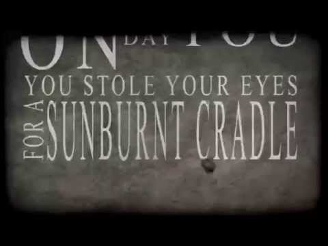 SUNBURNT CRADLE (Lyric Video)
