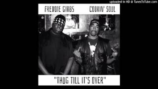 Freddie Gibbs   Thug Till It's Over