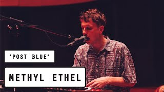 Methyl Ethel   Post Blue (Pilerats' PileTV Live Sessions)