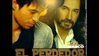 Enrique Iglesias  Marco Antonio Solis - El Perdedor + link de descarga mp3