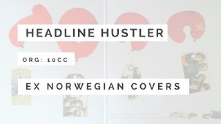Ex Norwegian - Headline Hustler (10cc cover)