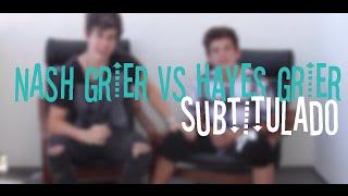 NASH GRIER vs HAYES GRIER (Subtitulado)