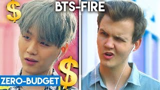 K POP WITH ZERO BUDGET! (BTS Fire & EXO Ko Ko Bop)