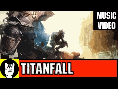 """When Titans Fall"" Titanfall Rap"
