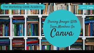 Sharing Images With Team Members On Canva