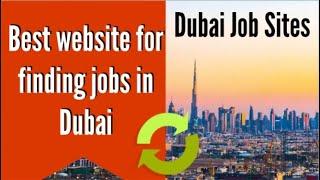 Best website for finding jobs in Dubai | Best Job Sites In UAE - Top 7 Job Search Sites In 2020