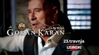 Goran Karan u Lisinskom 23.04.2018.!