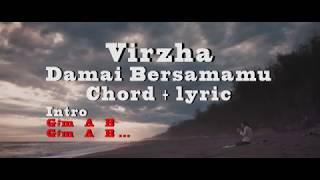 Virzha   Damai Bersamamu | Chord Dan Lirik