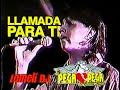 1999 Llamada para ti - El Pega Pega de Emilio Reyna