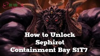 How To Unlock Sephirot - Containment Bay S1T7 [FFXIV Heavensward]