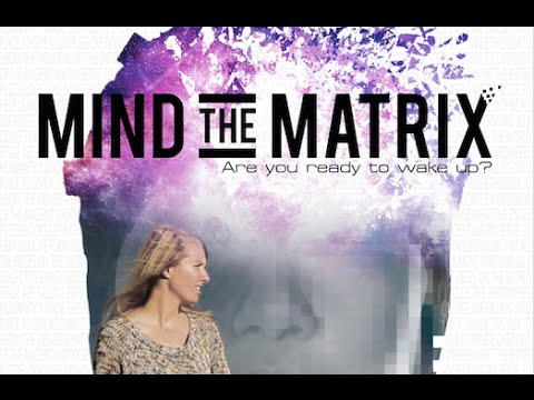 Mind the Matrix FULL FILM EN/NL/ES/DE/FR