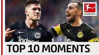 Top 10 Moments October 2018 - Alcacer Show, Beer & Bratwurst and Jovic's 5-Goal Haul