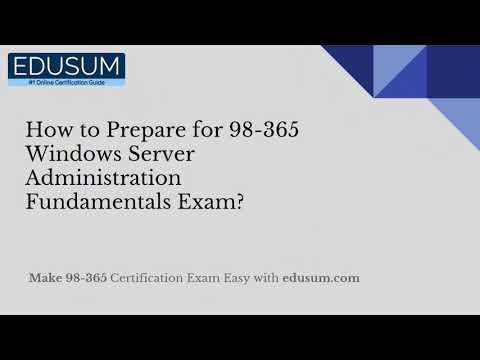 How to Prepare for 98-365 Windows Server Administration ...