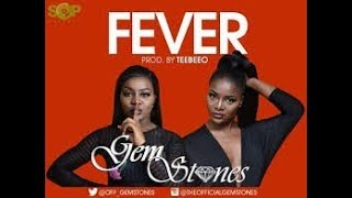 GEMSTONES -  FEVER - OFFICIAL MUSIC VIDEO