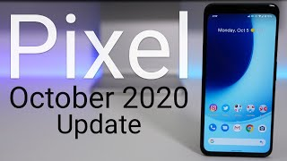 Google Pixel October 2020 Update is Out - What's New?