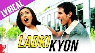 Lyrical | Ladki Kyon Song with Lyrics | Hum Tum   - YouTube