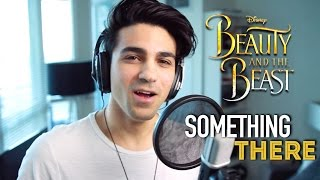 Something There (Male Part Only) Cover- Beauty and the Beast | Daniel Coz