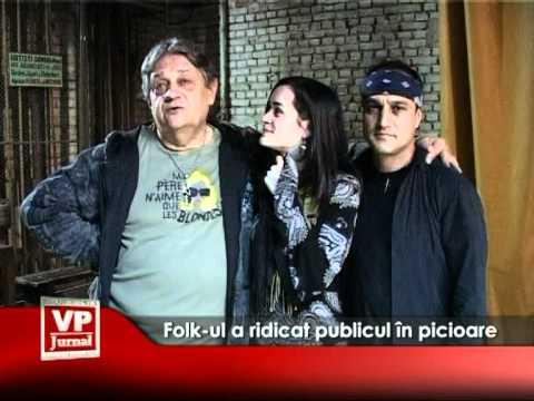 Folk-ul a ridicat publicul în picioare