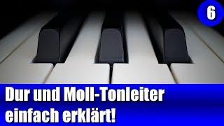 Dur Und Moll Tonleiter Am Keyboard Einfach Erklärt!
