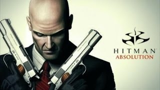 Hitman The Movie All Cutscenes With Gameplay Full Storyline - Hitman Absolution Full Game
