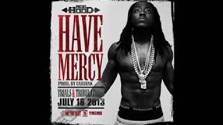 Ace Hood - Have Mercy (Clean Version)
