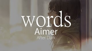 【HD】After Dark - Aimer - words【ENG Sub】