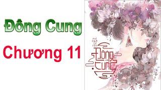 ĐÔNG CUNG - Chương 11 ( EASTERN SUPPLY Chapter 11 )