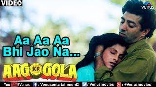 Aa Aa Aa Bhi Jao Na (Aag Ka Gola) - YouTube